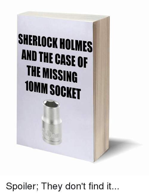 sherlock-holmes-and-the-case-of-th-missing-10mm-socket-17134448.png